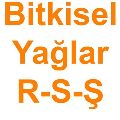 Bitkisel Yağlar R-S-Ş kategorisi ürünlerini inceleyin!