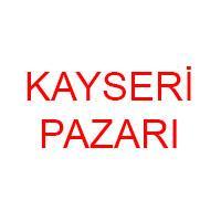 KAYSERİ PAZAR